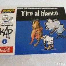 Coleccionismo deportivo: (LLL)COLECCION PELOTAZOS KAP-Nº: 1-TIRO AL BLANCO-. Lote 210443551