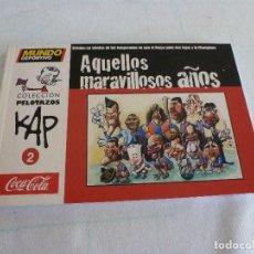 Coleccionismo deportivo: (LLL)COLECCION PELOTAZOS KAP-Nº: 2-AQUELLOS MARAVILLOSOS AÑOS-. Lote 210443661