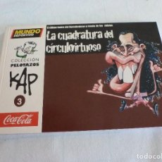 Coleccionismo deportivo: (LLL)COLECCION PELOTAZOS KAP-Nº: 3-LA CUADRATURA DEL CIRCULO VIRTUOSO-. Lote 210443787