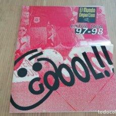 Coleccionismo deportivo: SUPLEMENTO MUNDO DEPORTIVO 97/98 EXTRA LIGA GOOL. Lote 210546333
