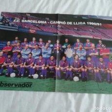 Coleccionismo deportivo: PÓSTER BARCELONA CAMPEON DE LIGA 90/91 60X40. Lote 210555326