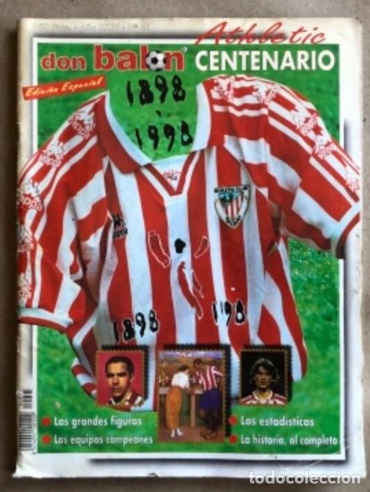 DON BALÓN N°41. ESPECIAL CENTENARIO DEL ATHLETIC CLUB, 1998. HISTORIA, ESTADÍSTICAS, FIGURAS,.., 82 (Coleccionismo Deportivo - Revistas y Periódicos - Don Balón)