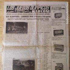 Coleccionismo deportivo: HOJA LOS JUEGOS OLÍMPICOS - XIV OLIMPIADA LONDRES 1948 - PUBLICIDAD MARCONI. Lote 211745227