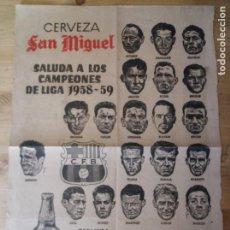Coleccionismo deportivo: HOJA - C.F. BARCELONA - CAMPEONES LIGA 1958 - 1959 - CERVEZA SAN MIGUEL. Lote 211777272