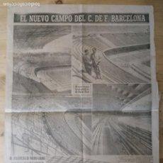 Coleccionismo deportivo: HOJA - EL NUEVO CAMPO DEL C.F. BARCELONA - 1957. Lote 211777457