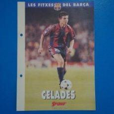 Coleccionismo deportivo: LAMINA DE FUTBOL CELADES DEL F.C.BARCELONA DE DIARIO SPORT. Lote 211874591