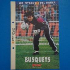 Coleccionismo deportivo: LAMINA DE FUTBOL BUSQQUETS DEL F.C.BARCELONA DE DIARIO SPORT. Lote 211875510