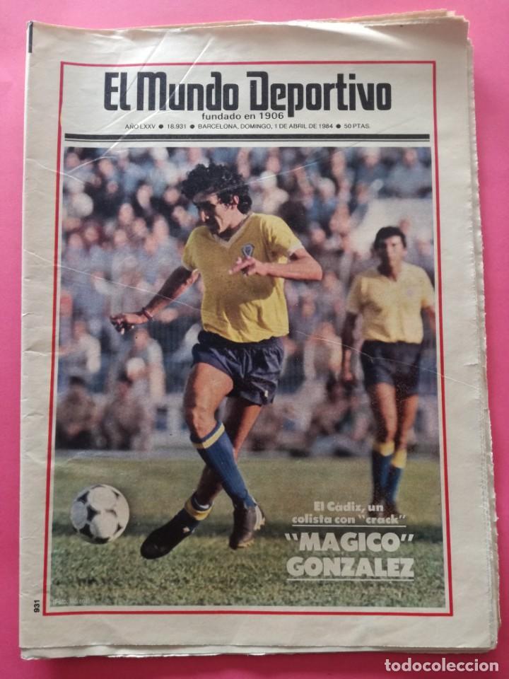 DIARIO EL MUNDO DEPORTIVO 1984 - BARÇA CADIZ LIGA 83/84 - MAGICO GONZALEZ - CASTEL - NEESKENS (Coleccionismo Deportivo - Revistas y Periódicos - Mundo Deportivo)