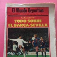 Coleccionismo deportivo: DIARIO EL MUNDO DEPORTIVO 1984 - BARÇA SEVILLA 84/85 - PREVIA INTERCONTINENTAL LIVERPOOL ESTUDIANTES. Lote 212683428