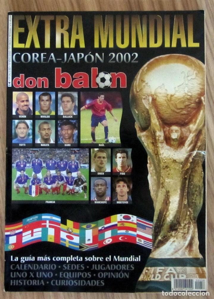 DON BALÓN EXTRA MUNDIAL COREA - JAPON 2002 - EXTRA N° 58 FIFA WORLD CUP MAGAZINE FOOTBALL (Coleccionismo Deportivo - Revistas y Periódicos - Don Balón)