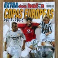 Coleccionismo deportivo: REVISTA EXTRA 71 COPAS EUROPEAS 2003-2004 GUIA DON BALON CHAMPIONS LEAGUE UEFA 03/04 LIGA CAMPEONES. Lote 213125850
