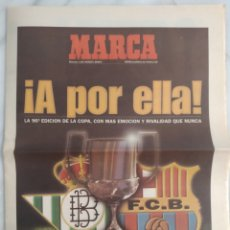 Coleccionismo deportivo: SUPLEMENTO PERIÓDICO MARCA 1997. A POR ELLA! FINAL COPA BETIS BARÇA.. Lote 213223941