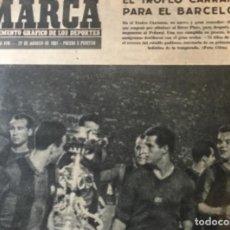 Coleccionismo deportivo: ANTIGUO DIARIO MARCA EL TROFEO CARRANZA PARA EL BARCELONA 1961. Lote 214781821