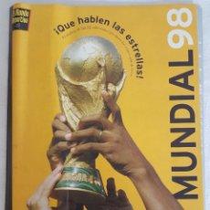 Coleccionismo deportivo: EL MUNDO DEPORTIVO, MUNDIAL 98 FRANCE 98. Lote 214954218