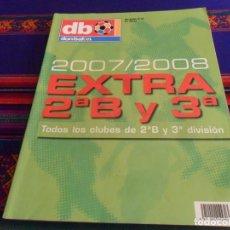 Coleccionismo deportivo: DON BALÓN EXTRA Nº 91 SEGUNDA 2ª B Y TERCERA 3ª DIVISIÓN 2007 2008. BUEN ESTADO. DIFÍCIL.. Lote 215097127