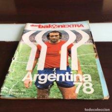 Coleccionismo deportivo: EXTRA CON BALÓN ARGENTINA 78 MUNDIAL. Lote 215142250