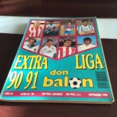Coleccionismo deportivo: EXTRA LIGA DON BALON 1990 91. Lote 215191585