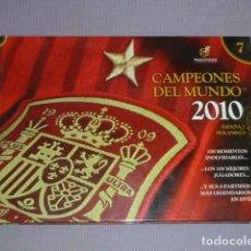 Coleccionismo deportivo: CAMPEONES DEL MUNDO 2010. 100X100 ESPAÑA. LIBRO Y DVD. Lote 215308790