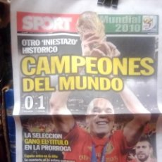 Coleccionismo deportivo: SPORT PORTADA ESPAÑA GANA MUNDIAL DE FUTBOL 2010. Lote 215412392