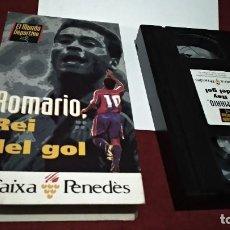 Coleccionismo deportivo: VHS BARÇA FC BARCELONA - ROMARIO REI DEL GOL - 1993 - EL MUNDO DEPORTIVO CAIXA PENEDES. Lote 215681502