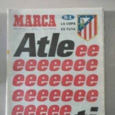Coleccionismo deportivo: DIARIO MARCA 11/04/1998 ATLEEEEEEETI LA COPA ES TUYA. Lote 216796917
