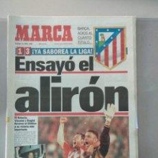 Coleccionismo deportivo: DIARIO MARCA 21/04/1996 ENSAYÓ EL ALIRÓN. Lote 216797270
