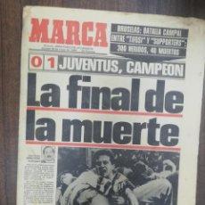 Coleccionismo deportivo: MARCA. MAYO 1985. LA FINAL DE LA MUERTE. BRUSELAS BATALLA CAMPAL ENTRE TIFOSI Y SUPPORTERS.. Lote 277743163