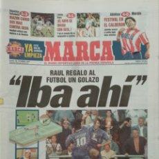 Coleccionismo deportivo: DIARIO MARCA 16/10/1997 GOLAZO DE RAÚL. Lote 218193636