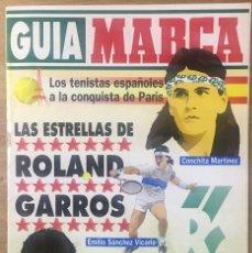 Coleccionismo deportivo: GUIA MARCA LAS ESTRELLAS DEL ROLAND GARROS AÑOS 90. Lote 218401906