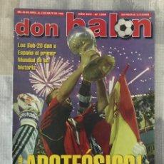 Coleccionismo deportivo: FÚTBOL DON BALÓN 1228 - ESPAÑA CAMPEÓN MUNDIAL SUB 20 - POSTER FIGO - ESPANYOL - RECOPA MALLORCA. Lote 218819926