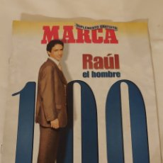 Coleccionismo deportivo: RAÚL EL HOMBRE 100 MARCA. Lote 218839616