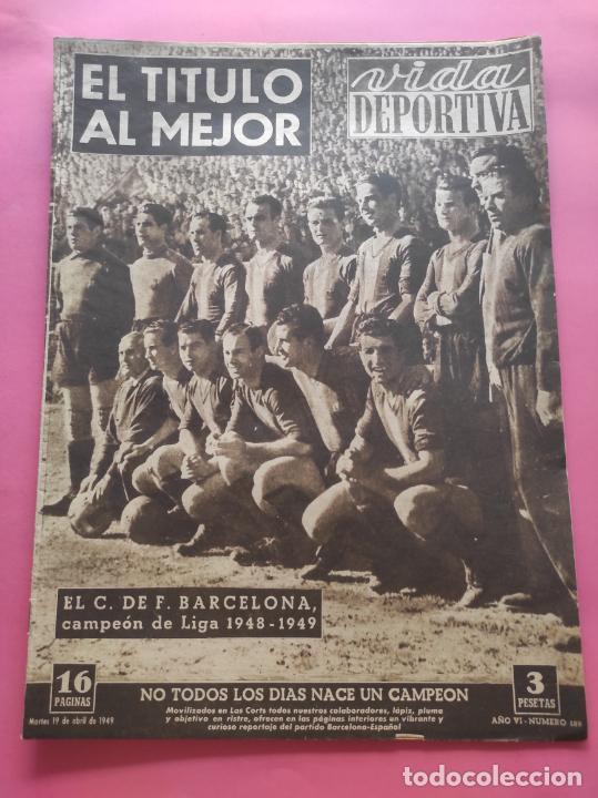 VIDA DEPORTIVA FC BARCELONA CAMPEON LIGA 1948 1949 - BARÇA TEMPORADA 48 49 (Coleccionismo Deportivo - Revistas y Periódicos - Vida Deportiva)