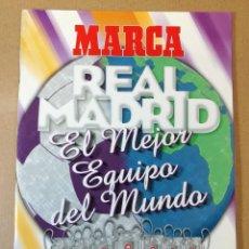 Coleccionismo deportivo: REAL MADRID EL MEJOR EQUIPO DEL MUNDO, MARCA ALBUM DE CROMOS , COMPLETO. Lote 219669133