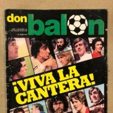 Collectionnisme sportif: DON BALÓN N° 46 (1976). SOTIL, REXACH, MARINHO, DERECHO RETENCIÓN, BRÍNDISI, CASZELY,... Lote 220584221