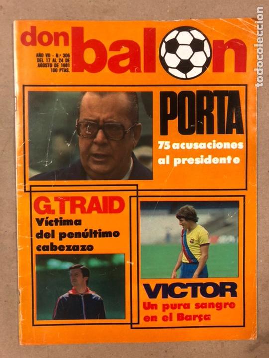 DON BALÓN N° 306 (1981). POSTER CASTELLÓN 81/82, ATHLETIC CLUB BILBAO VS REAL SOCIEDAD, VICTOR (Coleccionismo Deportivo - Revistas y Periódicos - Don Balón)
