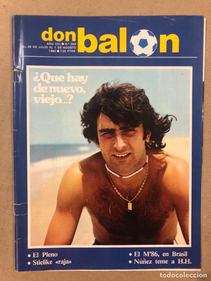 DON BALÓN N° 355 (1982). KEMPES, MARADONA, YÁÑEZ, STIELIKE, RESACA MUNDIAL '82,... (Coleccionismo Deportivo - Revistas y Periódicos - Don Balón)