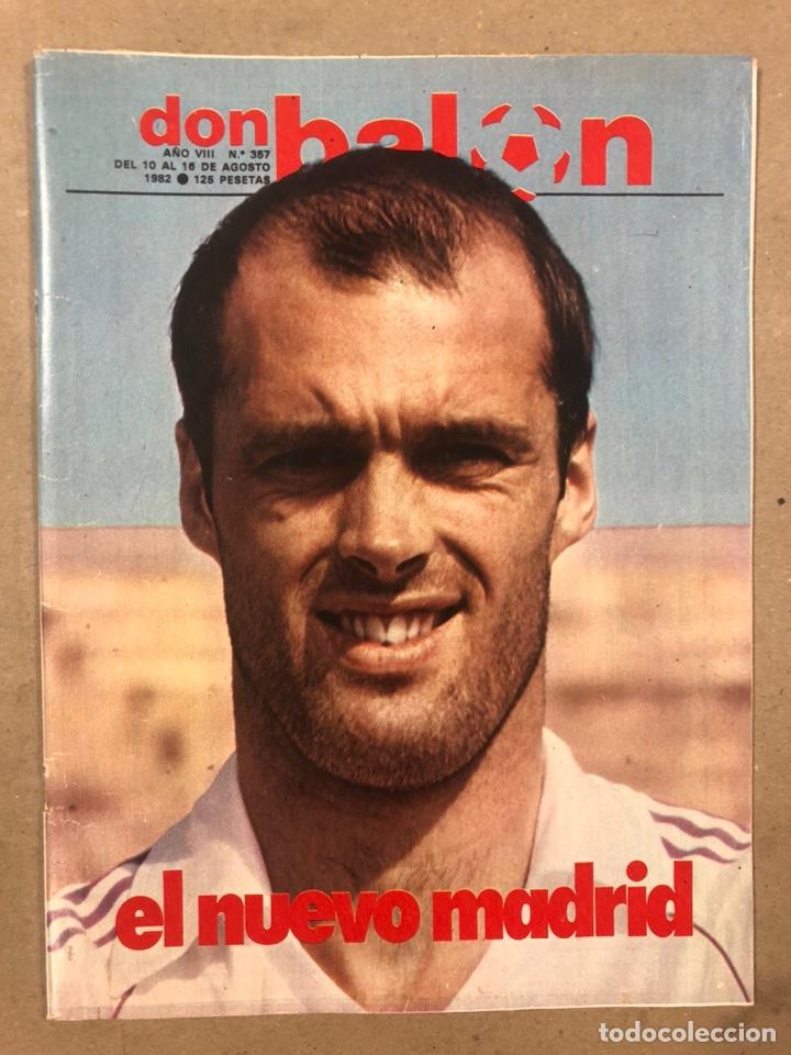 DON BALÓN N° 357 (1982). CYTERSZPILER MARADONA, EL NUEVO REAL MADRID, ADELARDO,... (Coleccionismo Deportivo - Revistas y Periódicos - Don Balón)