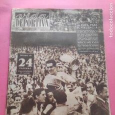 Coleccionismo deportivo: VIDA DEPORTIVA Nº 195 1949 VALENCIA CF CAMPEON COPA GENERALISIMO 48/49 ATHLETIC CLUB - BARÇA BURNLEY. Lote 221252395