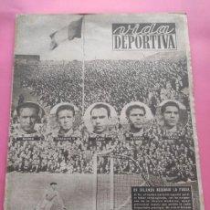 Coleccionismo deportivo: VIDA DEPORTIVA Nº 197 1949 SELECCION ESPAÑOLA ESPAÑA-IRLANDA - HOMENAJE JOSE ESCOLA OPORTO. Lote 221254507