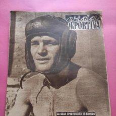Coleccionismo deportivo: VIDA DEPORTIVA Nº 205 1949 BOXEO LUIS ROMERO - RCD ESPANYOL PRETEMPORADA LIGA 49/50 CAICEDO. Lote 221257946