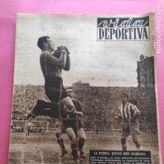 Coleccionismo deportivo: VIDA DEPORTIVA Nº 219 1949 LIGA 49/50 VALLADOLID-NASTIC BARÇA-MALAGA - ERANDIO - RACING SANTANDER. Lote 221774240