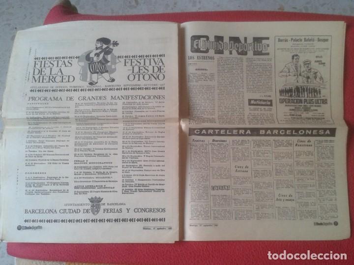 Coleccionismo deportivo: PERIÓDICO NEWSPAPER EL MUNDO DEPORTIVO Nº 13.681 17 SEPT. 1967 DERBI FÚTBOL CLUB BARCELONA ESPAÑOL.. - Foto 11 - 221776996