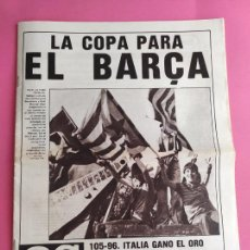 Coleccionismo deportivo: DIARIO AS BARÇA CAMPEON COPA DEL REY 1982/1983 FC BARCELONA 82/83 MARCOS - ESPAÑA PLATA EUROBASKET. Lote 222007630