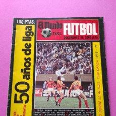 Coleccionismo deportivo: EXTRA MUNDO DEPORTIVO GUIA LIGA 78/79 - ESPECIAL 50 AÑOS DE LIGA - TEMPORADA 1978 1979. Lote 222301640