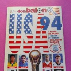 Collezionismo sportivo: EXTRA DON BALON MUNDIAL ESTADOS UNIDOS 94 - REVISTA ESPECIAL GUIA FUTBOL GUIDE WORLD CUP WC USA 1994. Lote 222303131