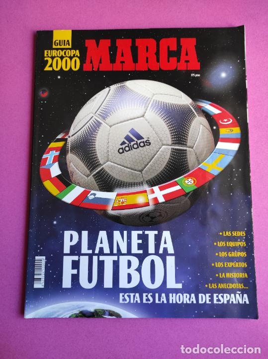 REVISTA GUIA MARCA EXTRA EUROCOPA 2000 BELGICA HOLANDA - SUPLEMENTO ESPECIAL EURO 00 - ESPAÑA (Coleccionismo Deportivo - Revistas y Periódicos - Marca)