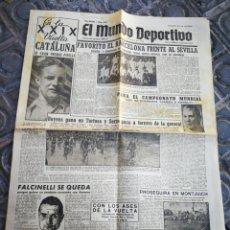 Coleccionismo deportivo: EL MUNDO DEPORTIVO- BARCELONA FAVORITO FRENTE SEVILLA+ XXIX VUELTA CICLISTA CATALUÑA, 1949.. Lote 222326533