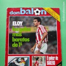 Coleccionismo deportivo: REVISTA DON BALON Nº 487 1985 HISTORIA DEPORTIVO ALAVES-POSTER BAKERO REAL SOCIEDAD-BASKET BREOGAN. Lote 222332126