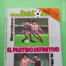 Coleccionismo deportivo: REVISTA DON BALON Nº 489 1985 POSTER MARINA ATLETICO MADRID-CD LOGROÑES-CABRERA-BASKET RCD ESPANYOL. Lote 222332821