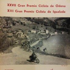Coleccionismo deportivo: XXVII GRAN PREMIO CICLISTA DE ODENA. XIII GRAN PREMIO CICLISTA DE IGUALADA. EL MUNDO DEPORTIVO 1976. Lote 222358617